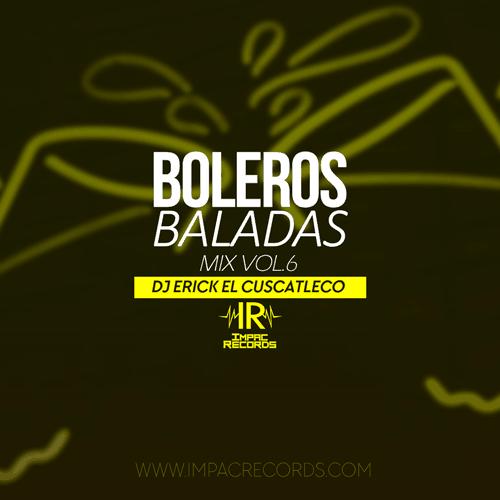 Boleros Baladas Mixes - Impac Records Boleros Baladas Mixes Boleros Baladas Mix 06 500